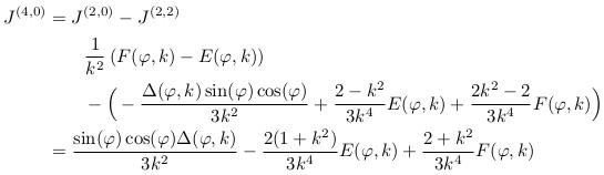 \begin{align*}  J^{(4,0)} &= J^{(2,0)}-J^{(2,2)}\\ &\qquad \inverse{k^{2}}\left(F(\varphi,k)-E(\varphi,k)\right)\\ &\qquad  - \Big(-\frac{\Delta(\varphi,k)\sin(\varphi)\cos(\varphi)}{3k^{2}} + \frac{2-k^{2}}{3k^{4}}E(\varphi,k) + \frac{2k^{2}-2}{3k^{4}}F(\varphi,k)\Big)\\ &= \frac{\sin(\varphi)\cos(\varphi)\Delta(\varphi,k)}{3k^{2}} - \frac{2(1+k^{2})}{3k^{4}}E(\varphi,k) + \frac{2+k^{2}}{3k^{4}}F(\varphi,k) \end{align*}