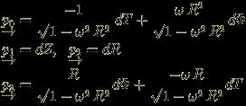 \begin{eqnarray}<br /> && \underrightarrow{p_0} = \frac{- 1}{\sqrt{1-\omega^2 \, R^2}} \, dT + \frac{\omega \, R^2}{\sqrt{1-\omega^2 \, R^2}} d\Phi \nonumber \\<br /> && \underrightarrow{p_1} = dZ, \; \; \underrightarrow{p_2} = dR \nonumber \\<br /> && \underrightarrow{p_3} = \frac{R}{\sqrt{1-\omega^2 \, R^2}} d \Phi +  \frac{- \omega \, R}{\sqrt{1-\omega^2 \, R^2}} dT \nonumber <br /> \end{eqnarray}