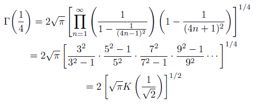 \begin{eqnarray*}  &\Gamma{\left(\frac{1}{4}\right)} = 2\sqrt{\pi}\left[\prod_{n=1}^{\infty}\left(\frac{1}{1-\frac{1}{(4n-1)^{2}}}\right)\left(1-\frac{1}{(4n+1)^{2}}\right)\right]^{1/4} \\ &\quad = 2\sqrt{\pi}\left[\frac{3^2}{3^2-1}\cdot\frac{5^2-1}{5^2}\cdot\frac{7^2}{7^2-1}\cdot\frac{9^2-1}{9^2}\cdots\right]^{1/4}\\ &\quad =2\left[\sqrt{\pi}K\left(\frac{1}{\sqrt{2}}\right)\right]^{1/2} \end{eqnarray*}